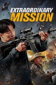 Extraordinary Mission (2017) Hindi Dubbed