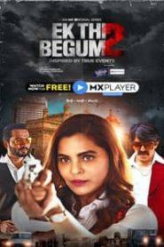 Ek Thi Begum 2021 Season 2 Hindi MX