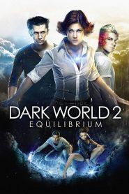 Dark World 2 Equilibrium (2013) Hindi Dubbed