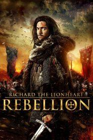 Richard the Lionheart Rebellion (2015) Hindi Dubbed