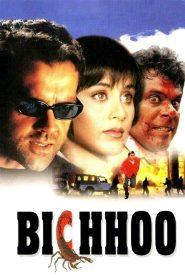 Bichhoo 2000 Hindi